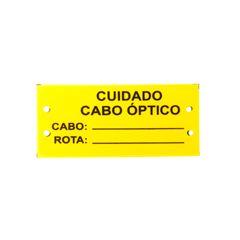 Placa de identificação (Cuidado cabo óptico)